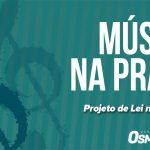 Osmar Filho apresenta Projeto de Lei para criação do Projeto Música na Praça