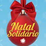 Natal Solidário. Uma grande festa e sorteio de centenas de prêmios