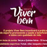 Projeto Viver Bem será lançado nesta sexta-feira (05) em São Luís